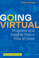 Going Virtual: Programs and Insights from a Time of Crisis