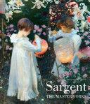 Sargent: The Masterworks