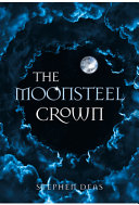 The Moonsteel Crown