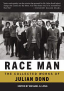 Race Man: Selected Works, 1960–2015