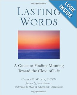 Lasting Words: A Guide to Finding Meaning Toward the Close of Life