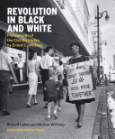 Revolution in Black and White: Photographs of the Civil Rights Era