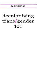 decolonizing trans/gender 101