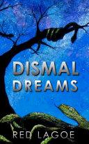Dismal Dreams