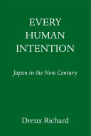 Every Human Intention: Japan in the New Century
