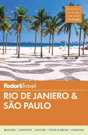 Fodor's Rio de Janeiro and São Paulo: With an 8-page Special Section on the 2016 Summer Olympic Games in Rio