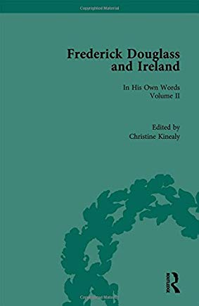 Frederick Douglass and Ireland: In His Own Words. Vol. 2