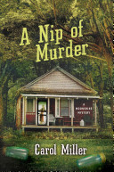 A Nip of Murder: A Moonshine Mystery