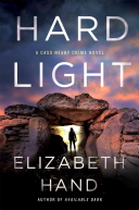 Hard Light: A Cass Neary Crime Novel
