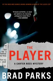 The Player: A Carter Ross Mystery