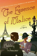 The Essence of Malice: An Amory Ames Mystery