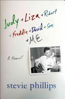 Judy & Liza & Robert & Freddie & David & Sue & Me..