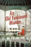An Old Fashioned Murder: A Moonshine Mystery