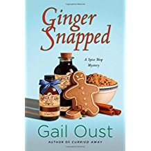 Ginger Snapped: A Spice Shop Mystery