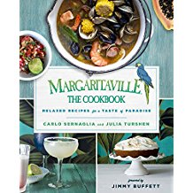 Margaritaville: The Cookbook; Relaxed Recipes for a Taste of Paradise