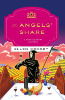 The Angels' Share: A Wine Country Mystery