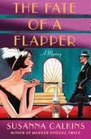 The Fate of a Flapper