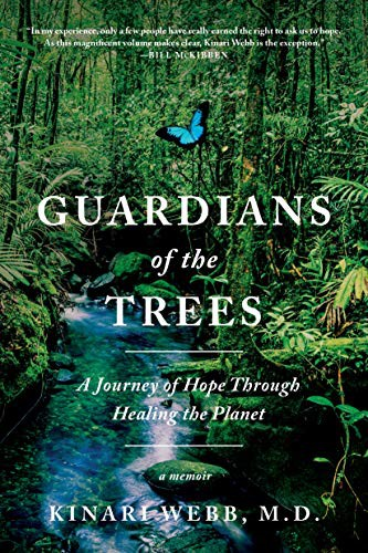 Guardians of the Trees: A Journey of Hope Through Healing the Planet