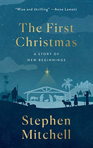 The First Christmas: A Story of New Beginnings