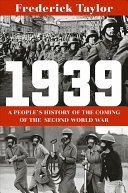 1939: A People's History of the Coming of the Second World War