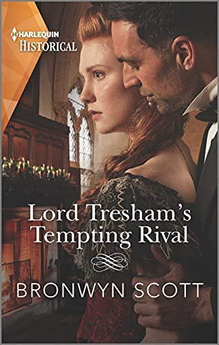 Lord Tresham's Tempting Rival