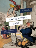 Consumptive Chic: A History of Beauty, Fashion, and Disease