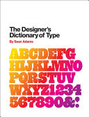 The Designer's Dictionary of Type