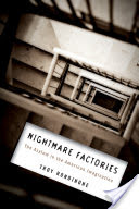 Nightmare Factories: The Asylum in the American Imagination