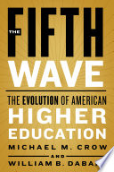 The Fifth Wave: The Evolution of American Higher Education