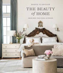 The Beauty of Home: Redefining Traditional Interiors