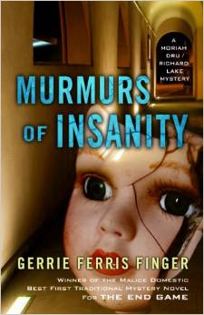 Murmurs of Insanity: A Moriah Dru/Richard Lake Mystery