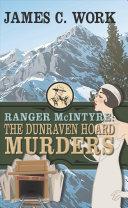 Ranger McIntyre: The Dunraven Hoard Murders