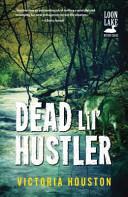 Dead Lil' Hustler: A Loon Lake Mystery