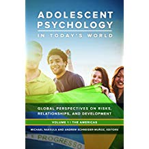 Adolescent Psychology in Today's World: Global Perspectives on Risk, Relationships, and Development