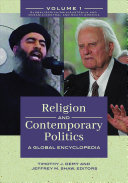 Religion and Contemporary Politics: A Global Encyclopedia