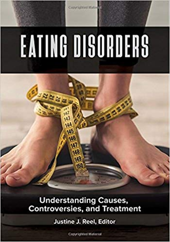 Eating Disorders: Understanding Causes, Controversies, and Treatment