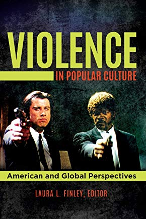 Violence in Popular Culture: American and Global Perspectives