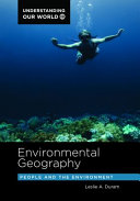 Environmental Geography: People and the Environment