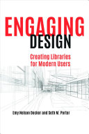 Engaging Design: Creating Libraries for Modern Users
