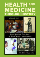 Health and Medicine Through History: From Ancient Practices to 21st-Century Innovations