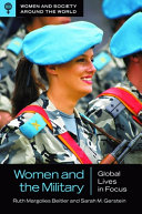 Women and the Military: Global Lives in Focus