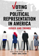 Voting and Political Representation in America: Issues and Trends