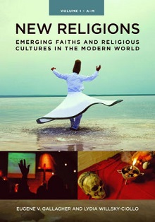 New Religions: Emerging Faiths and Religious Cultures in the Modern World