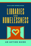 Libraries and Homelessness: An Action Guide