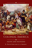 Colonial America: Facts and Fiction
