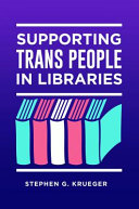 Supporting Trans People in Libraries