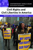 Civil Rights and Civil Liberties in America: A Reference Handbook
