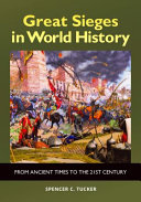 Great Sieges in World History: From Ancient Times to the 21st Century