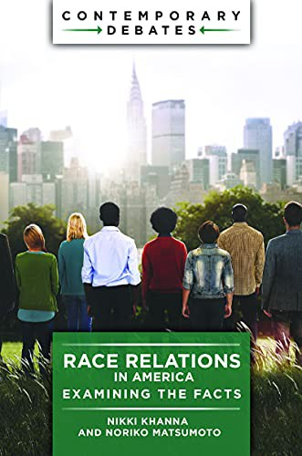 Race Relations in America: Examining the Facts