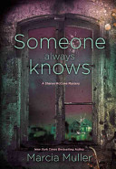 Someone Always Knows: A Sharon McCone Mystery